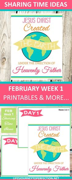 2018 Primary Sharing Time Ideas for February Week 1: Jesus Christ created the earth under the direction of Heavenly Father.