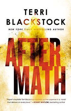 Genre Reviews: Aftermath by Terri Blackstock Book Club Books, New Books, The Book, Books To Read, Book Clubs, Terri Blackstock, Smoke Screen, Three Best Friends