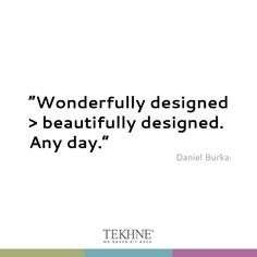 Design pill and quote by #tekhne