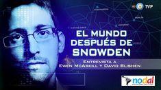 El Mundo después de Snowden - Completo - Emitido por la TV Pública Argen...