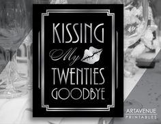 "Printable Art Deco Birthday Sign - ""Kissing My Twenties Goodbye"" - 30th Birthday Party - Black and Silver - digital file - ADBS1 by ARTAVENUEPRINTS on Etsy"