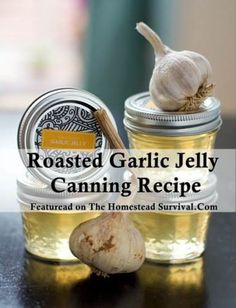 Roasted Garlic Jelly Canning Recipe. I didn't care to pin this at first, but the suggested use is to make a smoked gouda garlic jelly grilled cheese sandwich. That actually sounds really good.