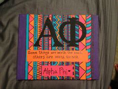 some things are worth the wait, others are worth the rush. alpha phi tribal print craft