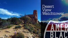 All Along The Watchtower - Desert View - Navajo Point - Grand Canyon