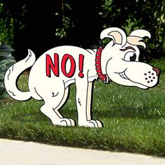 "Just say NO yard sign Pattern:  Your dog walking neighbors will sure get the hint when they walk by your yard. 20""H x 32""W Pattern #2141  $9.95   ( crafting, crafts, woodcraft, pattern, woodworking, yard art ) Pattern by Sherwood Creations"