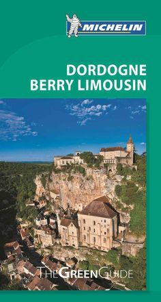 Michelin the Guide Dordogne Berry Limousin