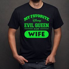 My Favorite Disney Evil Queen is my Wife Iron On Transfer Printable - digital download - Personalized shirt - Family Couple Vacation shirts by DuckyDigital on Etsy https://www.etsy.com/listing/224283658/my-favorite-disney-evil-queen-is-my-wife