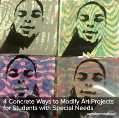 The Art of Ed - 4 Concrete Ways to Modify Art Projects for Students with Special Needs