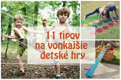 Hry pre deti: 11 tipov, ako sa vonku s deťmi zabaviť Crafts For Kids To Make, Diy And Crafts, Outdoor Play, Indiana, Parents, Activities, Education, Montessori, Games
