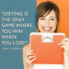 #weightloss Dieting is the only game where you win when you lose! http://www.wellsome.com/ #wellsome #jemalee