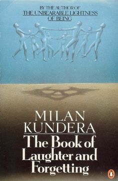 Kundera, Milan; The Book of Laughter and Forgetting (1981)