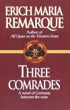 Three Comrades by Erich Maria Remarque – The Other Side of the Barricade  Three Comrades by Erich Maria Remarque tells the story of three friends living in 1928 Germany, trying to deal with all the upheaval around them.