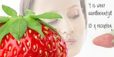 10x aardbeienrecepten