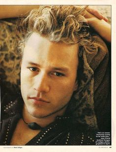 heath ledger  He was such a great actor. What a loss.