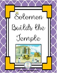 Solomon begins our third quarter study through the Bible with preschoolers. This quarter includes kings and prophets in the Old Testament. Bible Story Crafts, Bible Crafts For Kids, Bible Stories, Preschool Bible Lessons, Bible Lessons For Kids, Primary Lessons, Solomon Bible, King Solomon, Rebuilding The Temple