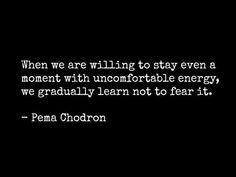 Mindfulness ~ Pema Chodron