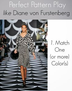Runway to Room: 3 steps to ensure you perfect pattern Play like Diane von Furstenberg.