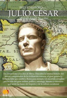 Portada Breve historia de Julio César Sun Tzu, Newspaper Article, Miguel Angel, World History, Spanish, My Love, Movie Posters, Blog, Products