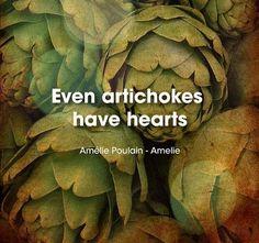 Even Artichokes Have Hearts - Amelie Poulin
