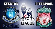 Live Streaming :  Liverpool Vs Everton