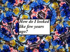 Gėlėta kosmetinė: FEBRUARY CHALLENGE. 21 diena: Kaip aš atrodžiau prieš kelis metus?  FEBRUARY CHALLENGE. Day 21: how did I looked like few years ago?