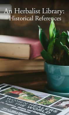 A short list of our favorite inspirational books from western herbalists that focus on traditional plant remedies, as well as the rich history of herbalism.