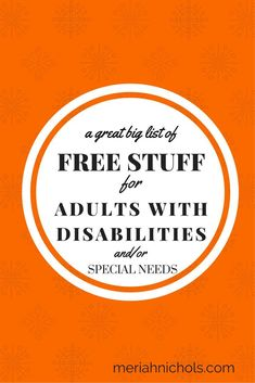 Free Stuff for Adults with Disabilities (and/or Special Needs)