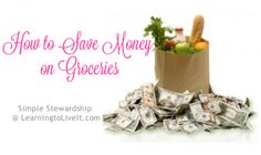 Tips for saving money on groceries