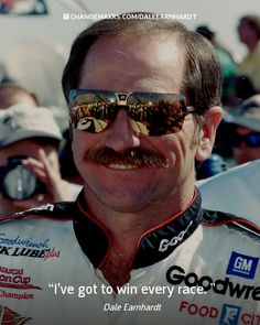 See more quotes: http://www.changemakrs.com/DaleEarnhardt