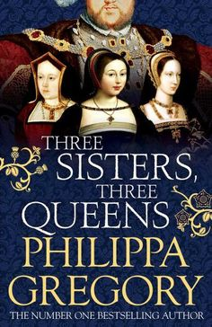 Booktopia has Three Sisters, Three Queens by Philippa Gregory. Buy a discounted Hardcover of Three Sisters, Three Queens online from Australia's leading online bookstore. I Love Books, Great Books, Books To Read, My Books, Philippa Gregory, Saga, Three Sisters, Aragon, Historical Fiction