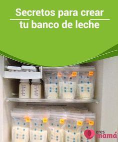Secretos para #crear tu banco de #leche Las mamis conocemos con certeza que #amamantar es importantisimo. Así que esta vez queremos que aprendas a hacer un #banco de leche en tu propio #hogar.