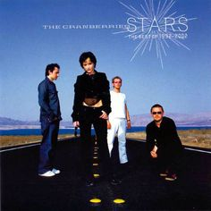 One of my favourite albums from a fenominal band; Stars-The Best of 1992-2002 from The Cranberries.