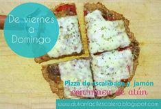 Desde el viernes : Pizza de escalibada y jamón con masa de atún