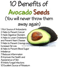 10 Health Benefits of Avocado Seeds (don't throw them away) #organic #food #nutrition