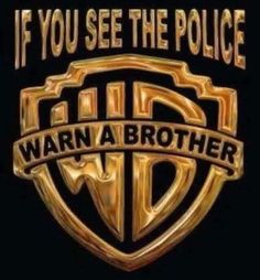 If you see the police, warn a brother funny cartoon graphic Funny Photo Captions, Funny Pictures With Captions, Picture Captions, Funny Photos, Hells Angels, Tostadas, Funny Texts, Funny Jokes, Funny Humour