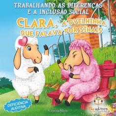 Livro Trabalhando as Diferenças e a Inclusão Social Clara A Ovelhinha que Falava…