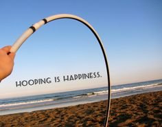 hooping is happiness