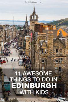 Best things to do in Edinburgh with Kids: Edinburgh Castle, Arthur's Seat…