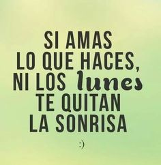 #lunes #amor #frases #palabras
