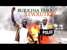 Burkina Faso: Revolution (The End of a Dictator) - YouTube