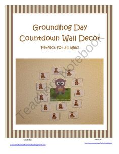 Groundhog Day Countdown Wall Decor from (5 pages)  - Countdown the days until Groundhog Day!