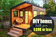 Diy homes for $20K or less