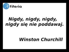 Nigdy się nie poddawaj! Winston Churchill