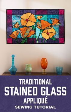 Create a striking stained glass design with Man Sewing's Traditional Stained Glass Applique sewing tutorial!