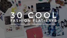 The 30 Coolest Fashion Flat-Lay Photos FromInstagram | StyleCaster