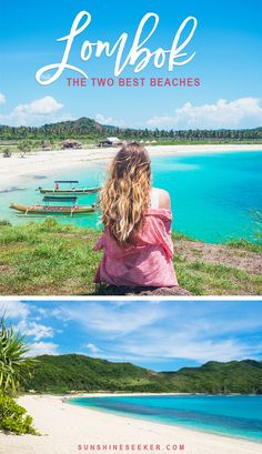 Lombok, Indonesia - Tropical paradise. Here are the two best beaches on Lombok!