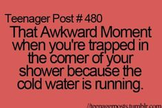 Yes but then it falls on the floor of the shower and splashes up again so you're still freezing