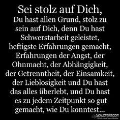 Sei stolz auf Dich Sad Quotes, Motivational Quotes, Inspirational Quotes, German Quotes, Truth Of Life, Amazing Quotes, True Words, Positive Vibes, Quotations
