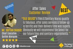 Brilliance comes with this fantastic after sales customer review. Much obliged Mr. Sufyan Shabir (Chief Executive) Quilim Marquee for this awe-inspiring review.  #CustomerFeedback #Tiles #Sanitaryware #customerReview #ClientFeedback #ClientReview #CustomerSupport