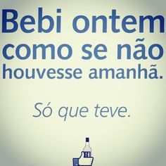 Kkkkk, pior!!!! Drunk Humor, Sarcasm Humor, Funny Love, The Funny, Best Quotes, Funny Quotes, Proverbs 31 Woman, Funny Times, Some Words